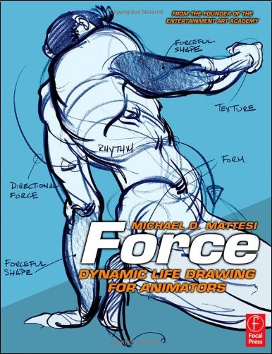 Force Character Design From Life Drawing By Mike Mattesi : Force dynamic life drawing for animators mike mattesi