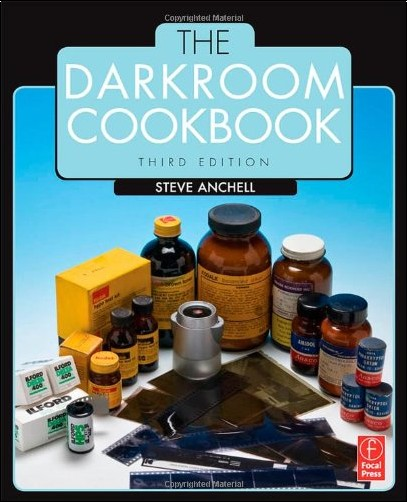 Steve Anchell - DARKROOM COOKBOOK