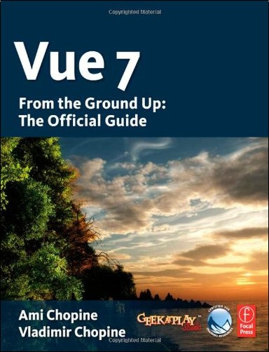 Ami Chopine - Vue 7: From the Ground Up