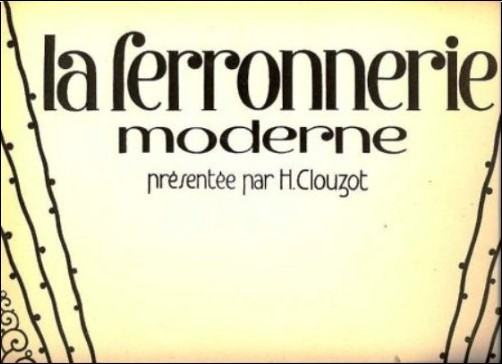 La Ferronnerie Moderne A L'exposition Des Arts Decoratifs, 2e Serie