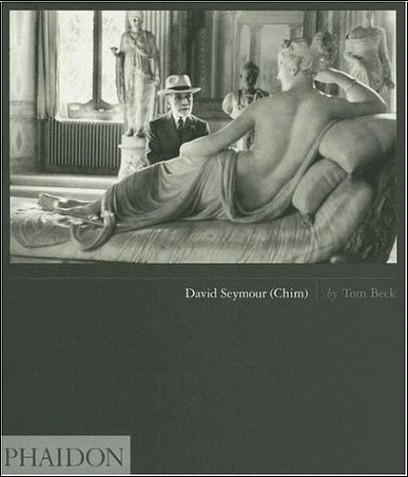 Tom Beck - David Seymour (Chim) : édition en langue anglaise