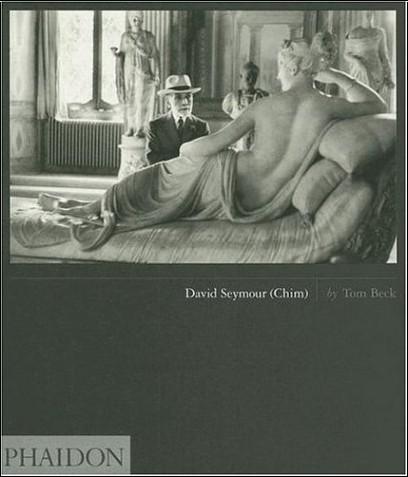 Tom Beck - David Seymour (Chim) : édition en langue anglaise