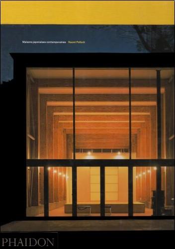 Naomi Pollock - Maisons japonaises contemporaines (Ancien prix éditeur  : 69,95 euros)
