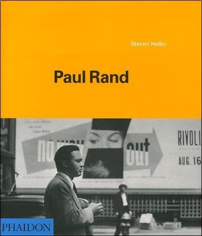 Steve Heller - Paul Rand (Ancien prix éditeur  : 59,95 euros)