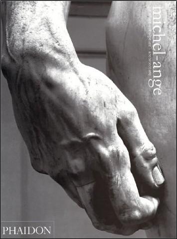 Ludwig Goldscheider - Michel-Ange : Peinture - Sculpture - Architecture