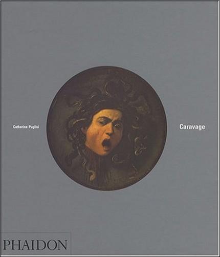 Catherine Puglisi - Caravage