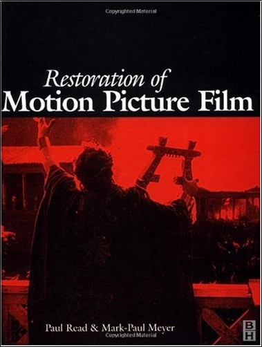 Paul Read - Restoration of Motion Picture Film