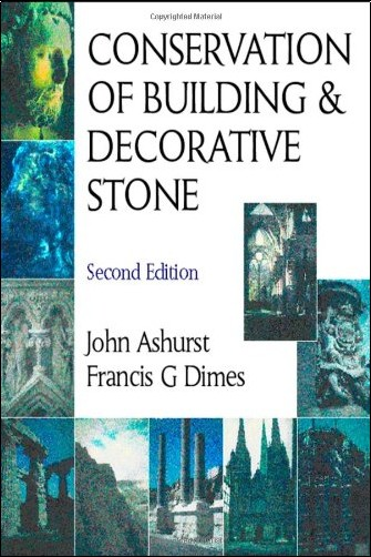 John Ashurst - Conservation of Building and Decorative Stone