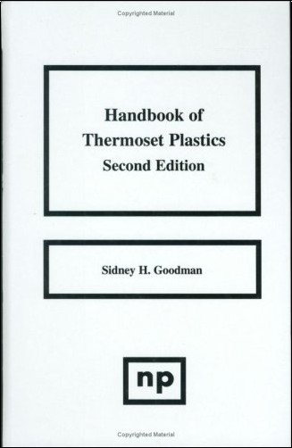 Sidney H. Goodman - Handbook of Thermoset Plastics