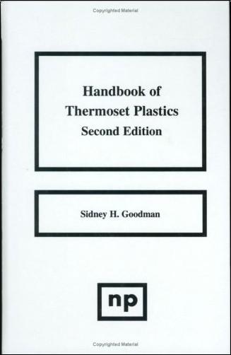 Sidney H. Goodman - Handbook of Thermoset Plastics