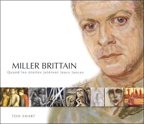 Tom Smart - Miller Brittain: Quand Les Etoiles Jeterent Leurs Lances