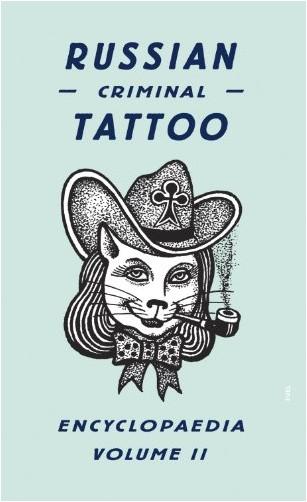Danzig Baldaev - Russian Criminal Tattoo Encyclopedia, volume II