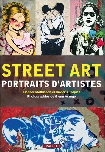 Street Art Portraits D Artistes Nouvelle Edition Glenn Arango