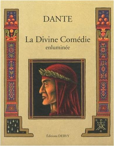 Dante - La Divine Comédie enluminée