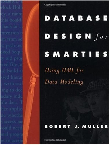 Robert J. Muller - Database Design for Smarties: Using Uml for Data Modeling