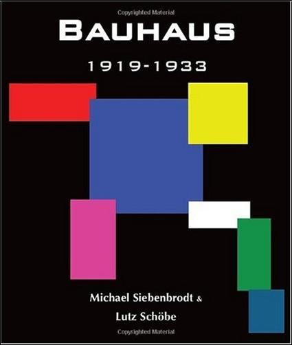 Michael Siebenbrodt - Bauhaus : 1919-1933