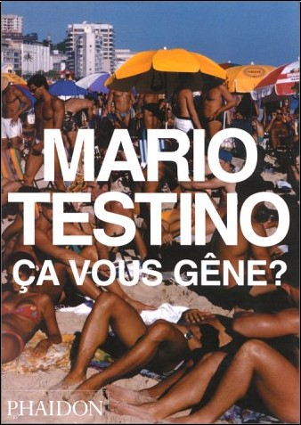 Mario Testino - ça vous gêne ? (Ancien prix éditeur  : 19,95 euros)