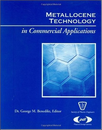 Metallocene technology in commercial application