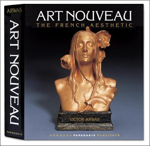 Victor Arwas - Art Nouveau the French Aesthetic