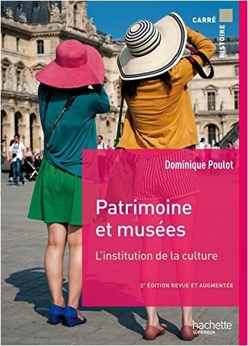 Dominique Poulot - Patrimoines et musées