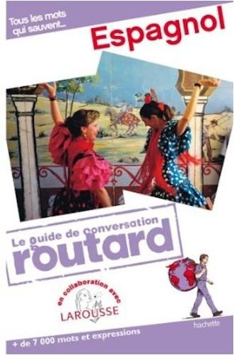 Collectif - Guide du Routard Conversation Espagnol