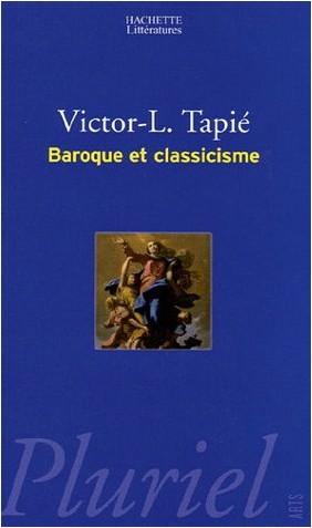 Victor-Lucien Tapié - Baroque et classicisme