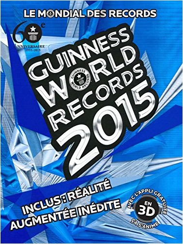 Guinness World Records - Guinness World Records 2015: Le mondial des records