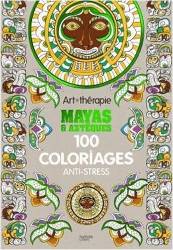 Michel SOLLIEC - Mayas et Aztèques: Art-thérapie