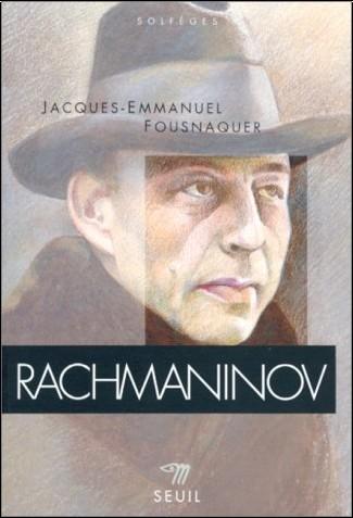 Jacques-Emmanuel Fousnaquer - Rachmaninov