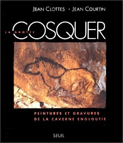 Jean Clottes - La grotte Cosquer