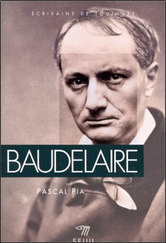 Pascal Pia - Baudelaire