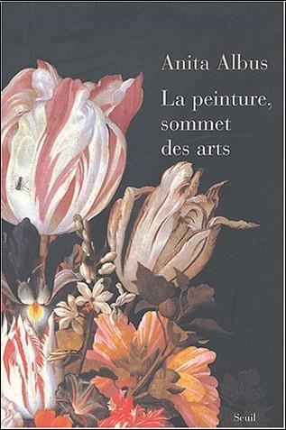 Anita Albus - Peinture, sommet des arts : Revisiter la peinture