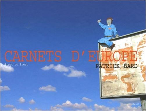 Patrick Bard - Carnets d'Europe : Brest to Brest
