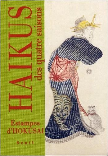 Katsushika Hokusai - Haïkus des quatre saisons : Estampes d'Hokusai