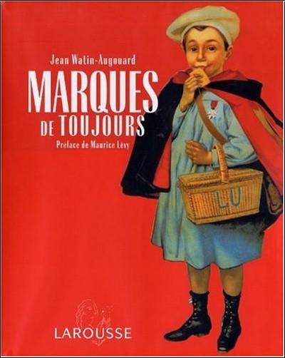 Jean Watin-Augouard - Marques de toujours