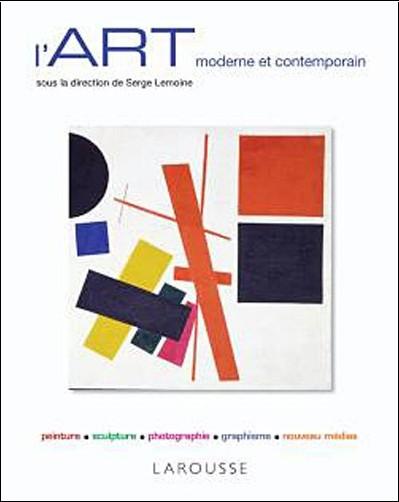 Serge Lemoine - L'Art moderne et contemporain - Nouvelle présentation