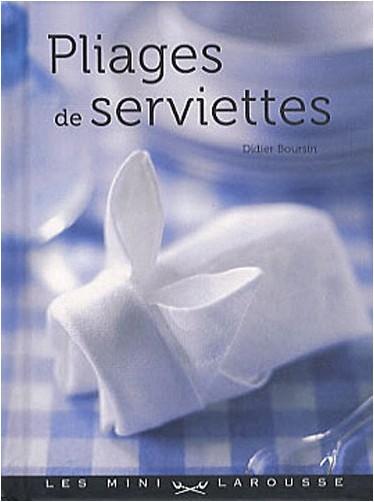 Didier Boursin - Pliages de serviettes