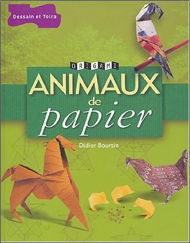 Didier Boursin - Animaux de papier