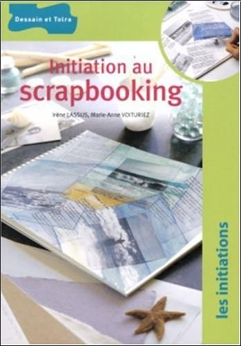 Irène Lassus - Initiation au Scrapbooking