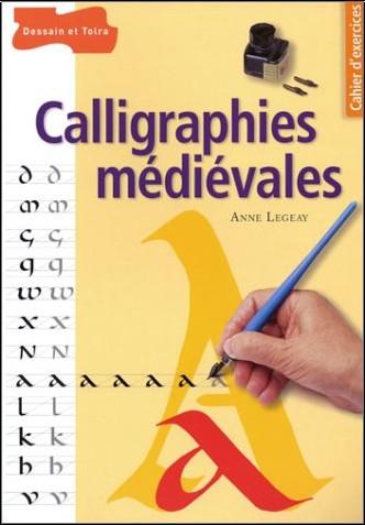 Anne Legeay - Calligraphies médiévales