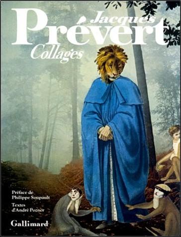 André Pozner - Jacques Prévert, collages