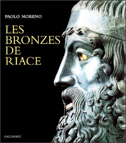 Paolo Moreno - Les bronzes de Riace (Ancien Prix éditeur : 29,73 euros)