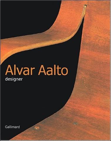 Collectif - Alvar Aalto Designer (Ancien Prix éditeur : 79 euros)