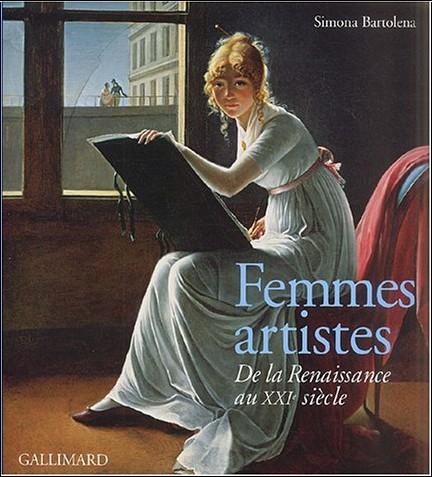 Simona Bartolena - Femmes artistes : De la Renaissance au XXIe siècle