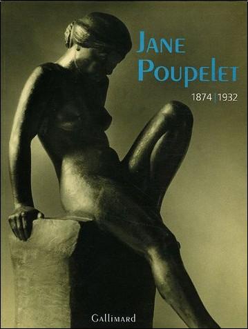 Anne Rivière - Jane Poupelet : 1874-1932