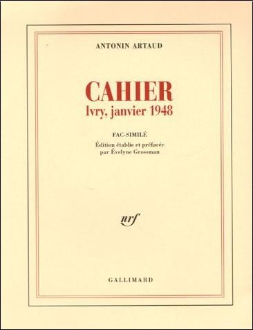 Antonin Artaud - Cahier : Ivry, janvier 1948