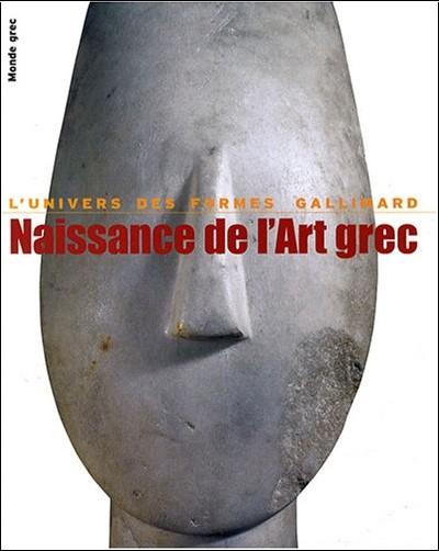 Pierre Demargne - Naissance de l'Art grec