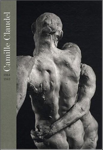 Pablo Jiménez Burillo - Camille Claudel : 1864-1943