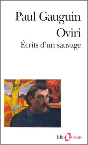 Paul Gauguin - Oviri : Ecrits d'un sauvage