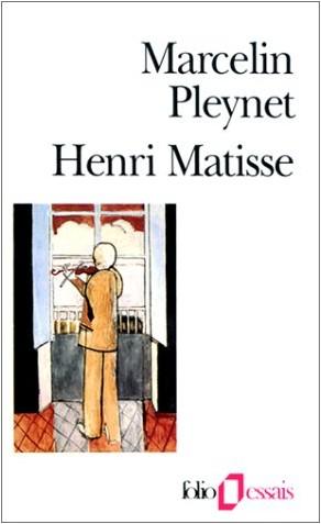 Marcelin Pleynet - Henri Matisse